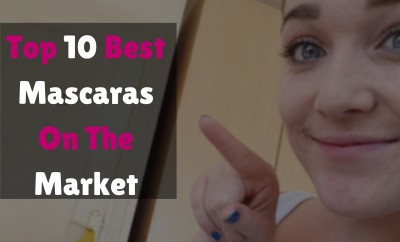 Top 10 Best Mascaras On The Market