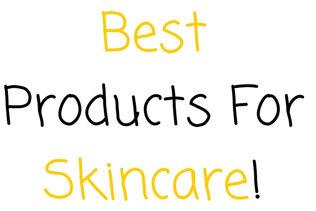 Best Products For Skincare!