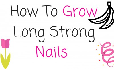 How To Grow Long Strong Nails (2)