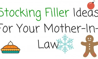 Stocking Filler Ideas For Your Mother-In-Law