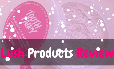 Lush Products Review