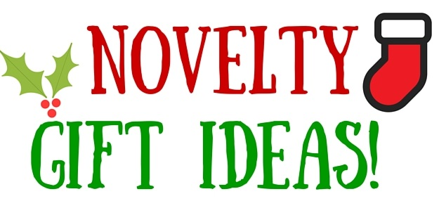 Novelty Gift Ideas Gift Guide