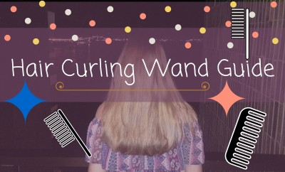 Hair Curling Wand Guide