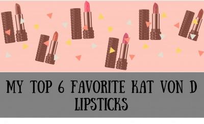 My Top 6 Favorite Kat Von D Lipsticks