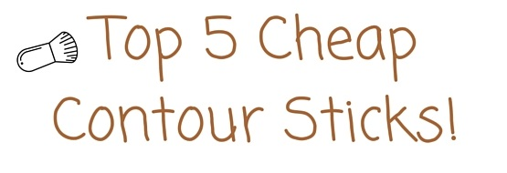 Top 5 Cheap Contour Sticks