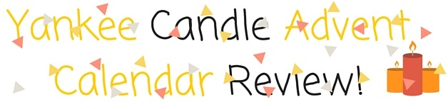Yankee Candle Advent Calender Review