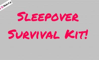Sleepover Survival Kit