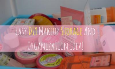 Makeup Storage Idea