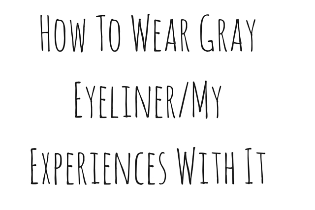 what to do with gray eyeliner