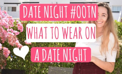 Date Night OOTN - What To Wear On A Date Night