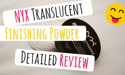 NYX Translucent Finishing Powder Detailed Review