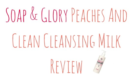 soap and glory cleansing milk