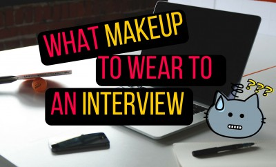 What Makeup To Wear To An Interview