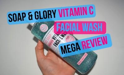 Soap & Glory Vitamin C Facial Wash Mega Review