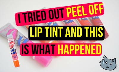 I Tried Out Peel Off Lip Tint And This Is What Happened