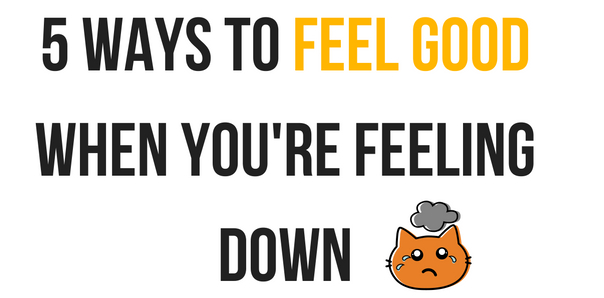 ways to feel good