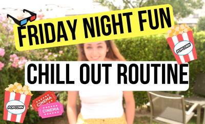 Friday Night Fun Chill Out Routine