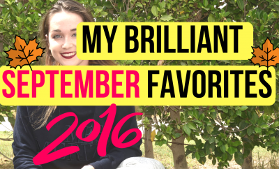 My Brilliant September Favorites 2016