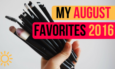 My August Favorites 2016