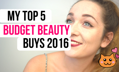 My Top 5 Budget Beauty Buys 2016