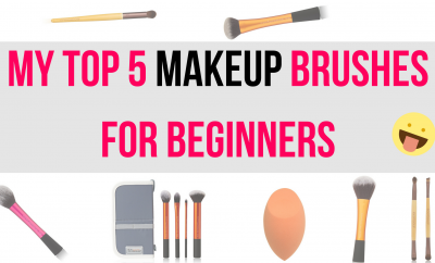 My Top 5 Makeup Brushes For Beginners