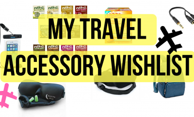 My Travel Accessory Wishlist