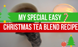 My Special Easy Christmas Tea Blend Recipe