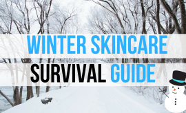 Winter Skincare Survival Must Haves