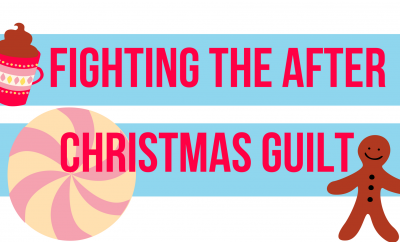 Fighting The After Christmas Guilt