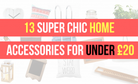 13 Chic Home Accessories For Under 20 Pounds