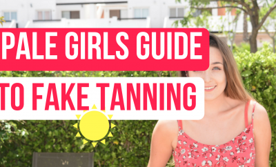 The Pale Girls Guide To Fake Tanning (Best Products)