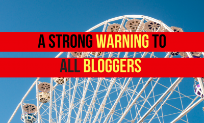A Warning To All Bloggers